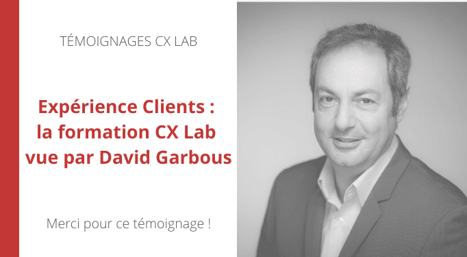 Temoignage-CX-Lab-David-Garbous